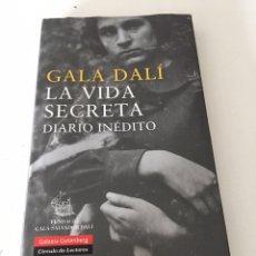 Libros de segunda mano: GALA DALÍ LA VIDA SECRETA DIARIO INÉDITO. Lote 230379785