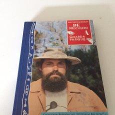 Libros de segunda mano: DE MOCHILERO AGUARDA PARQUE. Lote 230438490