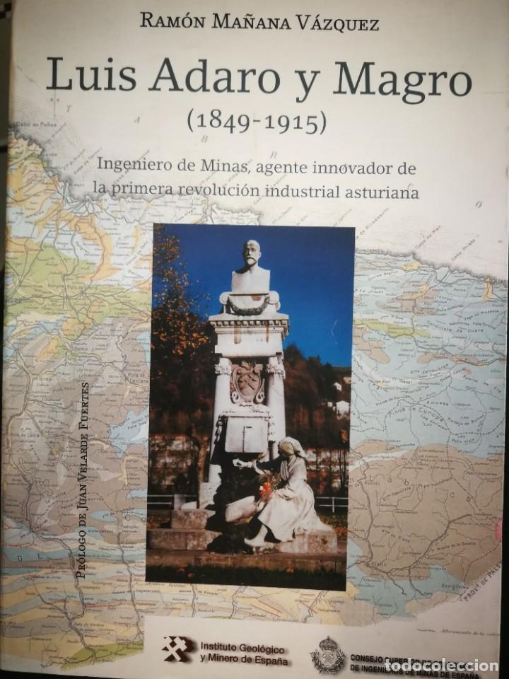"""RAMÓN MAÑANA, """"LUIS ADARO Y MAGRO (1849-1915)"""" - ASTURIAS - MINERÍA - DURO-FELGUERA (Libros de Segunda Mano - Biografías)"""