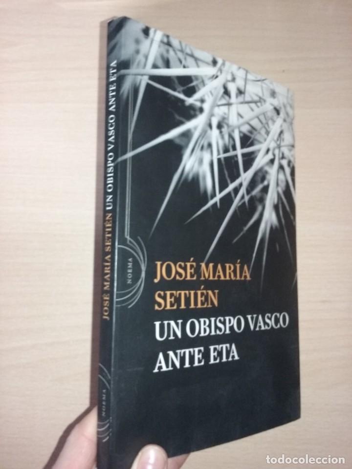UN OBISPO VASCO ANTE ETA - JOSÉ MARÍA SETIÉN (CRÍTICA) (Libros de Segunda Mano - Biografías)