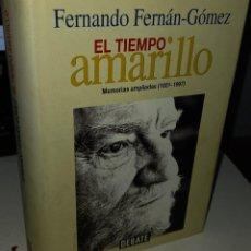 Livres d'occasion: EL TIEMPO AMARILLO MEMORIAS AMPLIADAS (1921-1997) - FERNÁN-GÓMEZ, FERNANDO. Lote 232375895