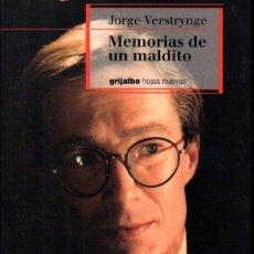 Libros de segunda mano: JORGE VERSTRYNGE : MEMORIAS DE UN MALDITO (GRIJALBO, 1999). Lote 232667620