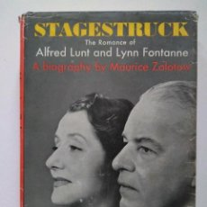 Libros de segunda mano: STAGESTRUCK THE ROMANCE OF ALFRED LUNT AND LYNN FONTANNE. MAURICE ZOLOTOW. FIRMADO Y DEDICADO TEATRO. Lote 233416325