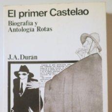 Livres d'occasion: CASTELAO, ALFONSO - DURAN, J. A. - EL PRIMER CASTELAO. BIOGRAFÍA Y ANTOLOGÍA ROTAS - MADRID 1972 - M. Lote 233540795