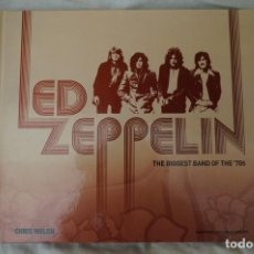 Libros de segunda mano: LED ZEPPELIN - THE BIGGEST BAND OF THE 70S - CHRIS WELCH. Lote 234009930