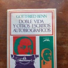 Libros de segunda mano: GOTTFRIED BENN DOBLE VIDA Y OTROS ESCRITOS AUTOBIOGRÁFICOS. Lote 234031835