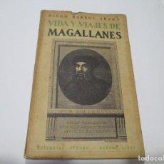 Libros de segunda mano: DIEGO BARROS ARANA VIDA Y VIAJES DE MAGALLANES W5082. Lote 234278500