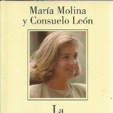 Libros de segunda mano: MARIA MOLINA Y CONSUELO LEON-LA INFANTA CRISTINA.PLAZA & JANES.1997.. Lote 234532470