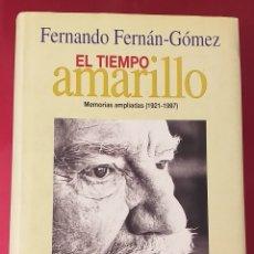 Libros de segunda mano: FERNANDO FERNÁN GÓMEZ - EL TIEMPO AMARILLO. Lote 234568020