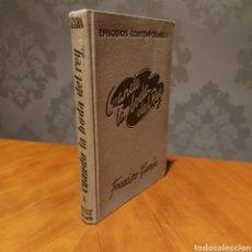 Libros de segunda mano: CUANDO LA BODA DEL REY 1944 FRANCISCO CAMBA EPISODIOS CONTEMPORÁNEOS EDITORIAL REUS CUARTA EDICIÓN. Lote 234574300