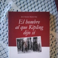 Livres d'occasion: EL HOMBRE AL QUE KIPLING DIJO SÍ. Lote 234910820