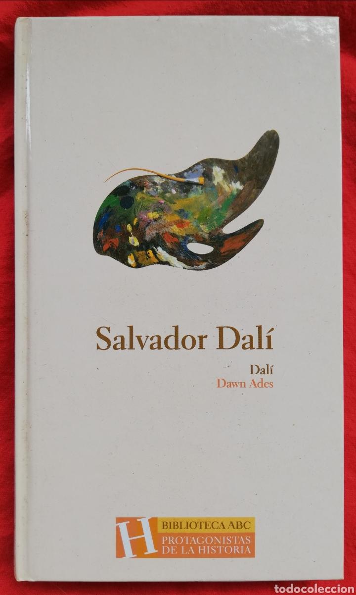 SALVADOR DALÍ - 2004 - DAWN ADES ~PRÓLOGO FERNANDO ARRABAL - ED. ABC - PJRB (Libros de Segunda Mano - Biografías)