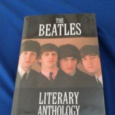 Libros de segunda mano: THE BEATLES - LITERARY ANTHOLOGY. Lote 235445600
