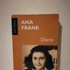 Libros de segunda mano: LIBRO - ANA FRANK DIARIO - BIOGRAFIA - AVE FÉNIX. Lote 235859905