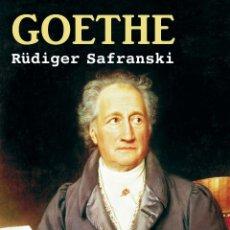 Libros de segunda mano: GOETHE. LA VIDA COMO OBRA DE ARTE. RÜDIGER SAFRANSKI.- NUEVO. Lote 236443470