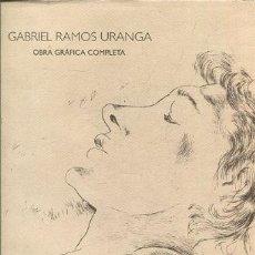 Libros de segunda mano: RAMOS URANGA. OBRA GRAFICA COMPLETA. 1972-1980. BARAÑANO, KOSME (CATALOGACIÓN) / RAMOS URANGA, GABR. Lote 236753870
