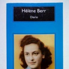 Livros em segunda mão: DIARIO, 1942-1944 (HELENE BERR) - ED. ANAGRAMA, 2010 - II GUERRA MUNDIAL, WW II -. Lote 236874345
