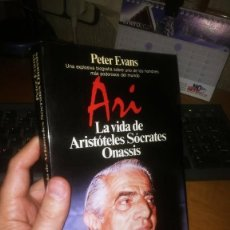 Libros de segunda mano: ARI, LA VIDA DE ARISTÓTELES SÒCRATES ONASSIS. Lote 236947555