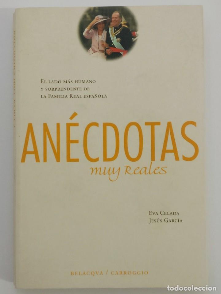ANECDOTAS MUY REALES - EVA CELADA / JESUS GARCIA - BELACQVA / CARROGGIO - 1 ED (2002) (Libros de Segunda Mano - Biografías)