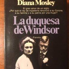 Libros de segunda mano: LA DUQUESA DE WINDSOR. DIANA MOSLEY. Lote 237001855