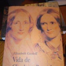 Libros de segunda mano: ELIZABETH GASKELL VIDA DE CHARLOTTE BRONTE. Lote 237193125