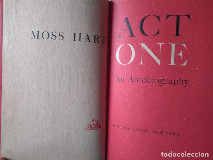 MOSS HART: ACT ONE. AUTOBIOGRAFÍA DEL AUTOR Y DIRECTOR DE TEATRO DE BROADWAY. EN INGLÉS (Libros de Segunda Mano - Biografías)