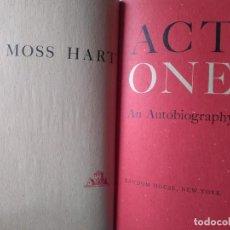 Libros de segunda mano: MOSS HART: ACT ONE. AUTOBIOGRAFÍA DEL AUTOR Y DIRECTOR DE TEATRO DE BROADWAY. EN INGLÉS. Lote 237333740