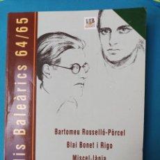 Libros de segunda mano: BARTOMEU ROSSELLÓ-PÒRCEL - BLAI BONET I RIGO - ESTUDIS BALEÀRICS 64/65. Lote 237365780