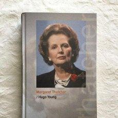 Libros de segunda mano: MARGARET THATCHER - HUGO YOUNG. Lote 237399080