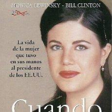 Libros de segunda mano: CUANDO EL SEXO LO PUEDE TODO PRONTO MONICA LEWINSKY BILL CLINTON. Lote 237436495