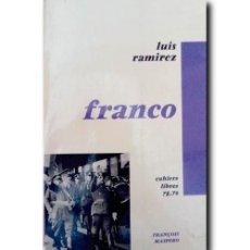 Libros de segunda mano: VIE DE FRANCISCO FRANCO. REGENT DU ROYAUME D'ESPAGNE PAR LA GRACE DE DIEU. RAMIREZ, LUIS. Lote 237451220