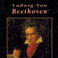 Libros de segunda mano: LUDWIG VAN BEETHOVEN. Lote 237455850