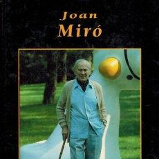 Libros de segunda mano: JOAN MIRÓ. Lote 237457615