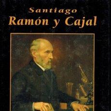 Libros de segunda mano: SANTIAGO RAMÓN Y CAJAL. Lote 237460300