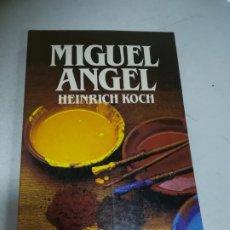 Libros de segunda mano: BIBLIOTECA SALVAT DE GRANDES BIOGRAFÍAS. MIGUEL ANGEL. HEINRICH KOCH. 1987. Lote 237465450