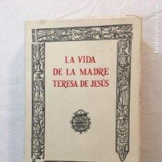 Libros de segunda mano: FACSIMIL. LA VIDA DE LA MADRE TERESA DE JESÚS. EDICIÓN EN PAPEL ESPECIAL DE 500 EJEMPLS. MADRID,1970. Lote 237469870