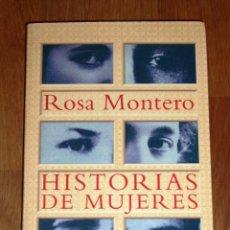 Libros de segunda mano: MONTERO, ROSA. HISTORIAS DE MUJERES (EXTRA ALFAGUARA). Lote 237533885