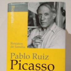 Libros de segunda mano: RETRATOS DE FAMILIA. PABLO RUIZ PICASSO. OLIVIER WIDMAIER PICASSO. ALGABA.. Lote 237967675