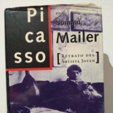 Libros de segunda mano: PICASSO. NORMAN MAILER. RETRATO DEL ARTISTA JOVEN. ALFAGUARA. Lote 237967750