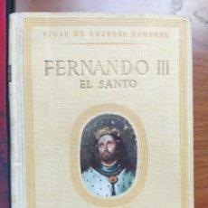 Libros de segunda mano: VIDAS DE GRANDES HOMBRES. FERNANDO III EL SANTO. ANTONIO IGUAL ÚBEDA. SEIX Y BARRAL EDITORES, 1946.. Lote 238264735