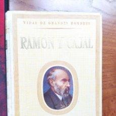 Libros de segunda mano: VIDAS DE GRANDES HOMBRES. RAMÓN Y CAJAL. ANTONIO IGUAL ÚBEDA. SEIX Y BARRAL EDITORES, 1953.. Lote 238276065
