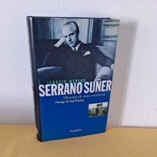 Livres d'occasion: IGNACIO MERINO - SERRANO SUÑER, HISTORIA DE UNA CONDUCTA - PLANETA 1996. Lote 239543335