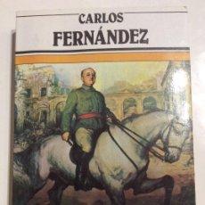 Libros de segunda mano: EL GENERAL FRANCO CARLOS FERNÁNDEZ. Lote 240559945