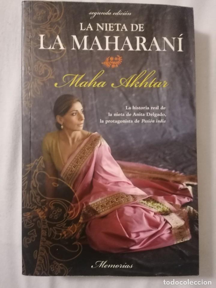 LA NIETA DE LA MAHARANÍ - MAHA AKHTAR - (Libros de Segunda Mano - Biografías)