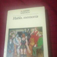 Libros de segunda mano: HABLA, MEMORIA. UNA AUTOBIOGRAFÍA REVISITADA - NABOKOV, VLADIMIR. Lote 240745230