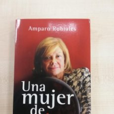 Libros de segunda mano: AMPARO RUBIALES UNA MUJER DE MUJERES - 1 EDICION. Lote 241787890