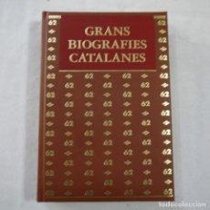 Libros de segunda mano: GRANS BIOGRAFIES CATALANES. ELS PERSONATGES QUE MARQUEN EL NOSTRE PRESENT - EDICIONS 62 - 2005. Lote 241974275