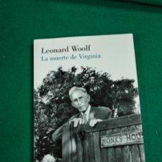 Libros de segunda mano: LA MUERTE DE VIRGINIA. LEONARD WOOLF. LUMEN, PRIMERA EDICION, MARZO 2012. Lote 242832360