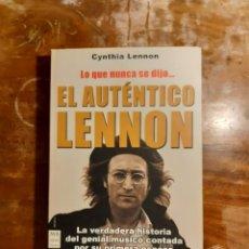 Libros de segunda mano: EL AUTÉNTICO LENNON CYNTHIA LENNON. Lote 242902260