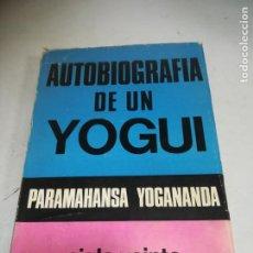 Libros de segunda mano: AUTOBIOGRAFIA DE UN YOGUI. PARAMAHANSA YOGANANDA. 7º ED. RUSTICA. ED SIGLO XX. 391 PAG. Lote 242904515